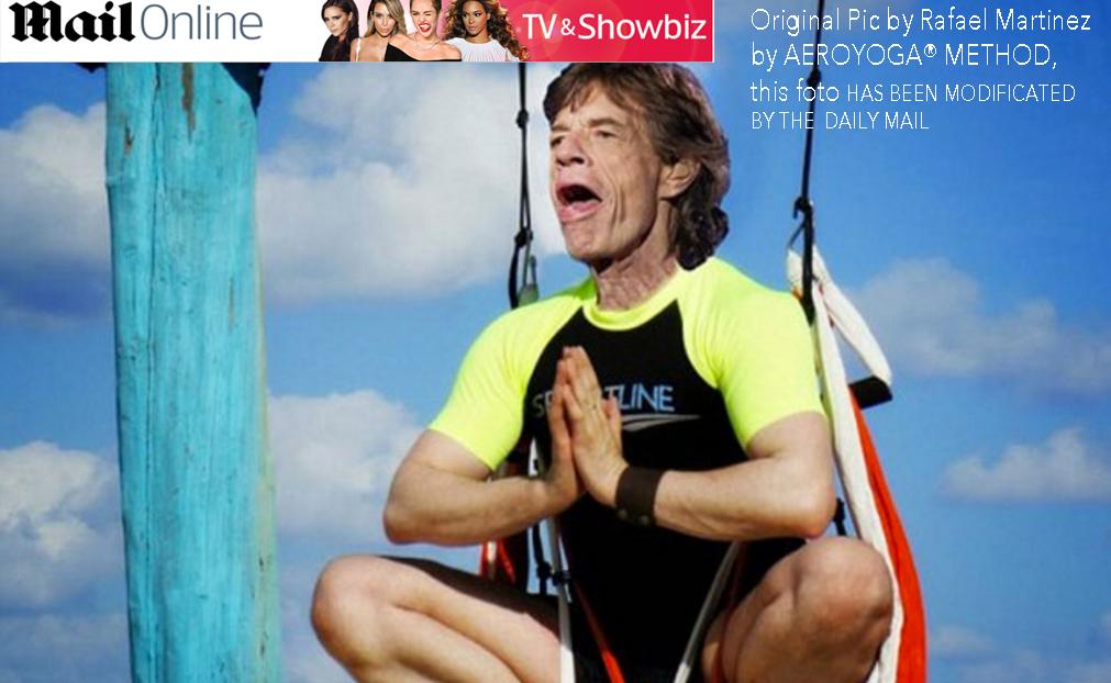 Daily Mail Today: Mick Jagger do AeroYoga® into Rafael Martinez Body
