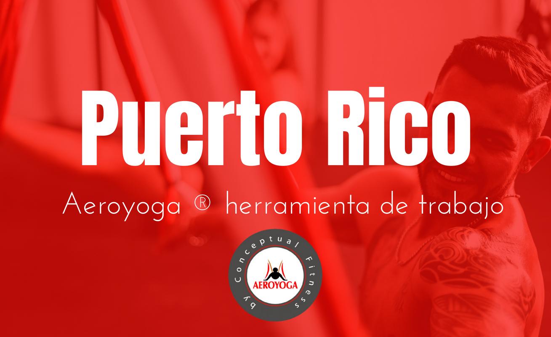 Puerto Rico /  2,3,4,9,10,11 de  noviembre   Aeroyoga y Aeropilates : curso, ahora puedes ser instructor profesional