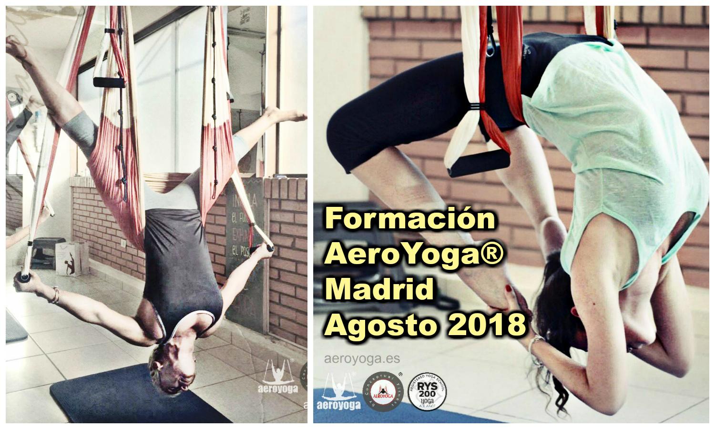5 al 12 Agosto Madrid! Formación AeroYoga® (+ 6 Columpios Gratis si te Inscribes en Julio!)