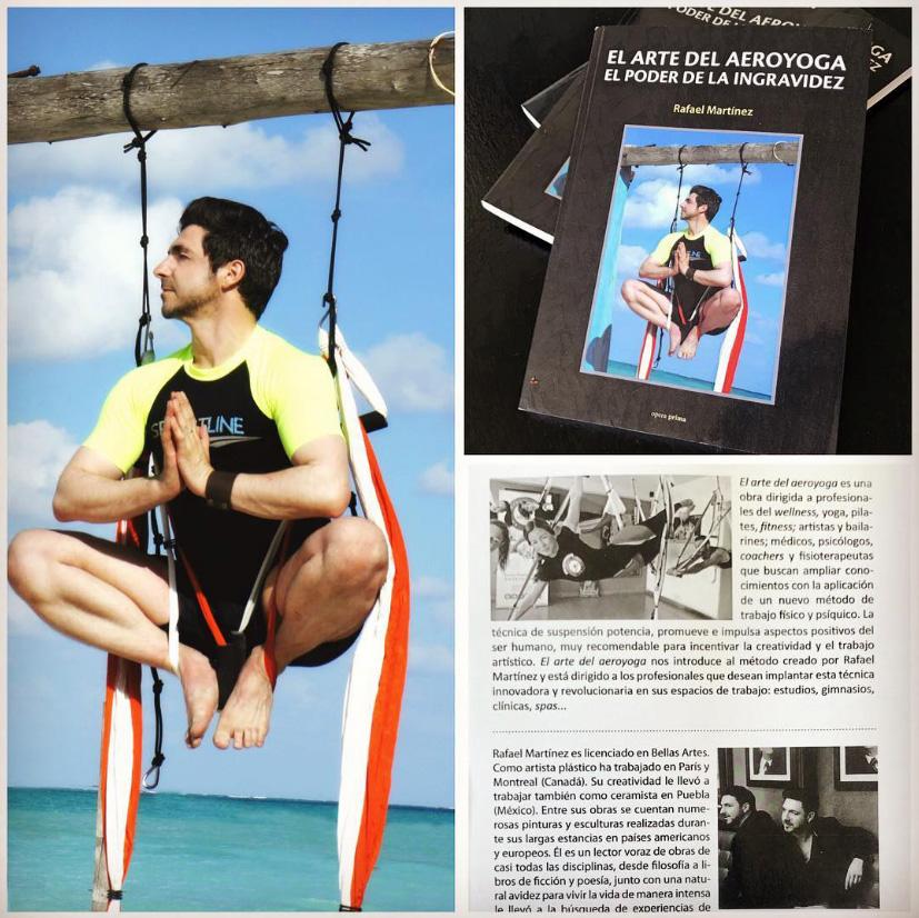 Formación Profesores Yoga Aéreo, Descubre el Nuevo Libro de Rafael Martinez, el Arte del AeroYoga ®