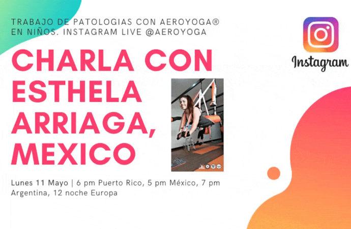 Yoga Aéreo México: Rafael Martínez Charla en Directo con la Psicóloga Esthela Arriaga sobre AeroYoga ® en Instagram Live